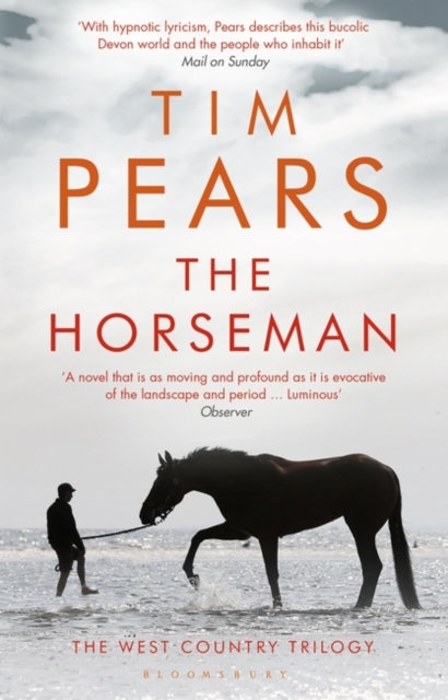 The Horseman : The West Country Trilogy