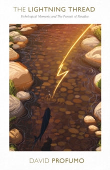 The Lightning Thread by David Profumo