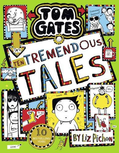 Tom Gates 18: Ten Tremendous Tales by Liz Pichon