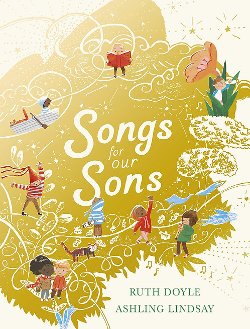 Songs for our Sons by Ruth Doyle & Ashling Lindsay
