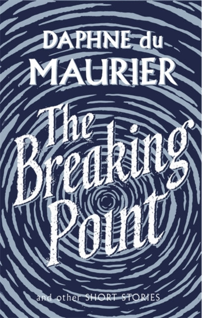 The Breaking Point : Short Stories