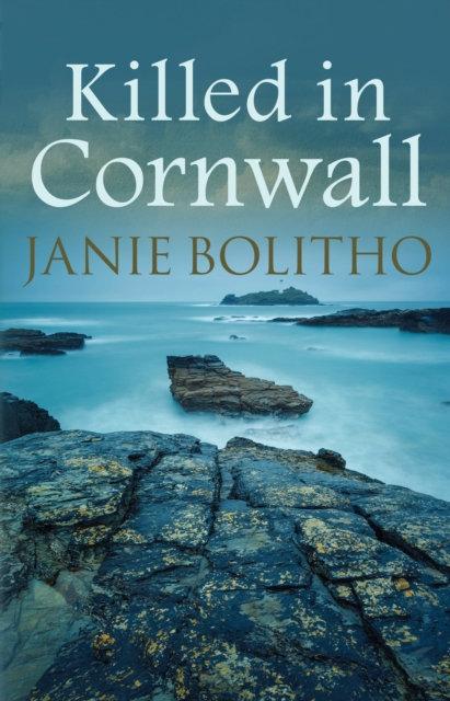 Killed in Cornwall : The addictive cosy Cornish crime series