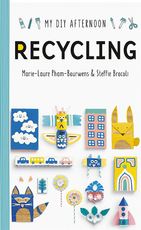 My DIY Afternoon: Recycling by Marie-Laure Pham-Bouwnes