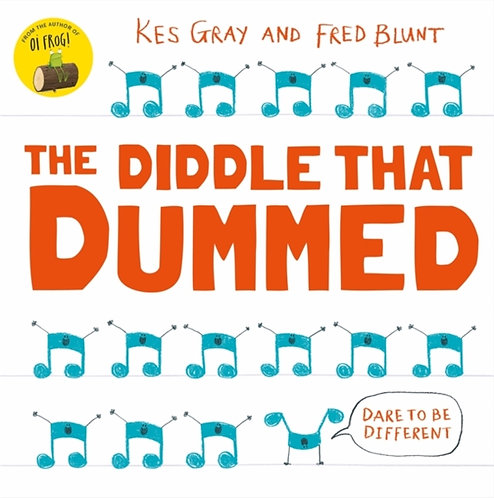 The Diddle That Dummed by Kes Gray & Fred Blunt