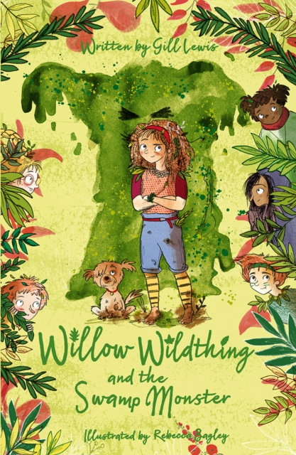 Willow Wildthing and the Swamp Monster