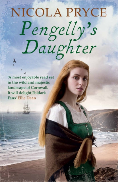 Pengelly's Daughter : A sweeping historical saga for fans of Poldark