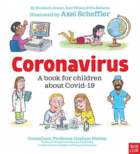 Coronavirus: A Book for Children about Covid-19