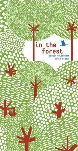In the Forest by Anouck Boisrobert