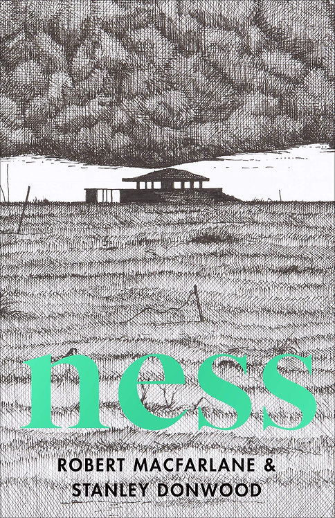 Ness by by Robert Macfarlane and Stanley Donwood