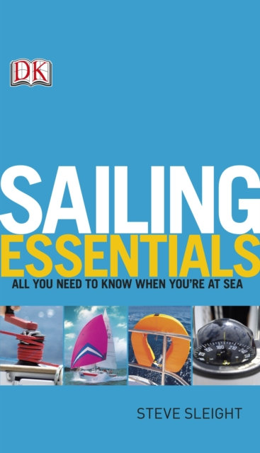 Sailing Essentials : All You Need to Know When You're at Sea