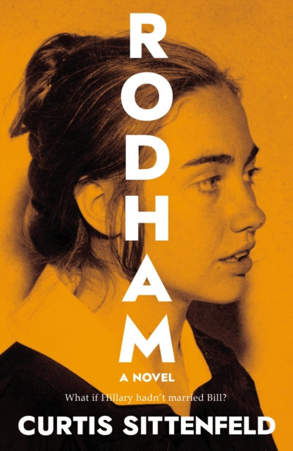 Rodham : The Sunday Times Bestseller