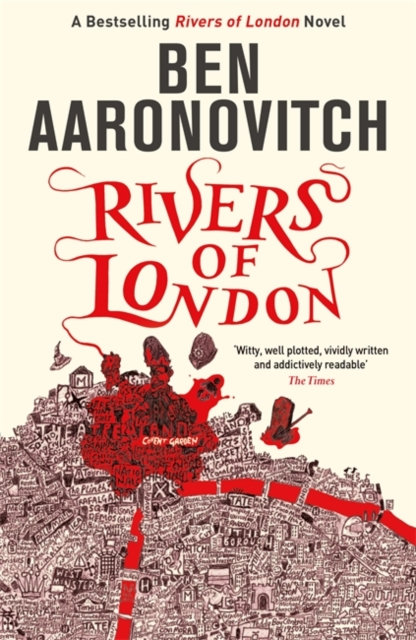 Rivers of London : The First Rivers of London novel
