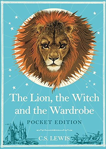 The Lion, the Witch and the Wardrobe: Pocket Edition by C. S. Lewis