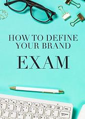 How to Define Your Brand Exam photo