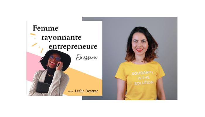 Interview de Rima Chemirik pour le podcast Femme rayonnante entrepreneure. Le slashing comme mode de vie. Comment entreprendre quand on a plusieurs passions ?