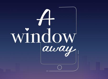 A window away ( A una ventana de ti) El nuevo proyecto stopmotion