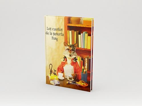 Los cuentos de la Señorita Foxy