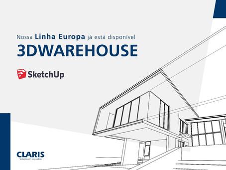 Claris lança Linha Europa no 3D Warehouse!
