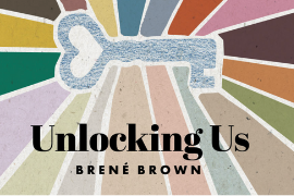 Unlocking Us by Brene Brown.png