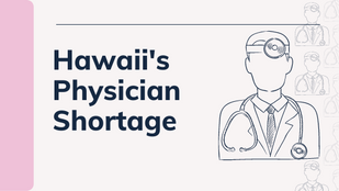 Hawaii's Physician Shortage