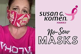 Komen Hawaii No-Sew Masks Thumbnail.png