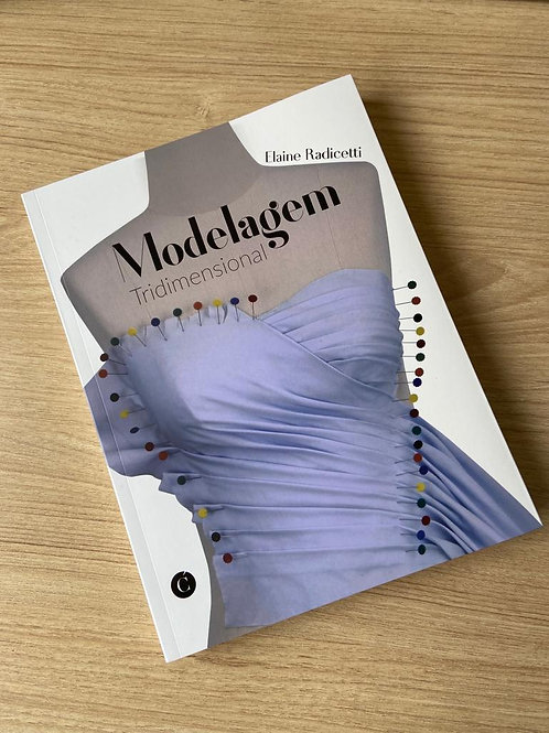 Livro Modelagem Tridimensional - Elaine Radicetti
