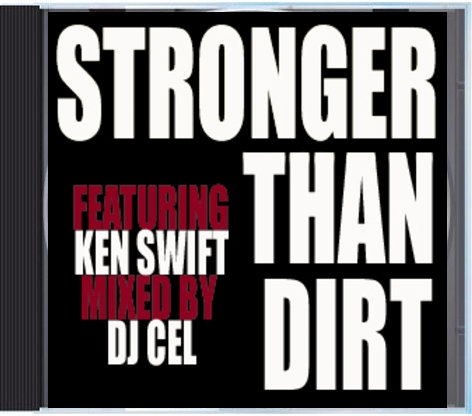 Stronger Than Dirt- Breakbeats mixed by DJ CEL