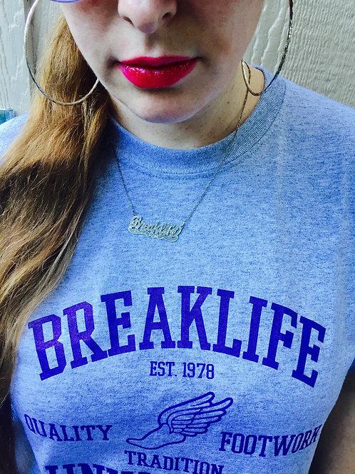 Breaklife Univercity Tshirt