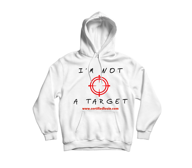 I'm Not A Target Hoodie
