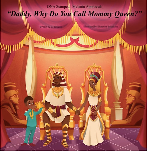 Daddy, Why Do You Call Mommy Queen?