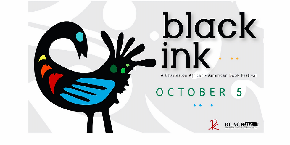Black Ink 2019: Charleston African American Book Festival