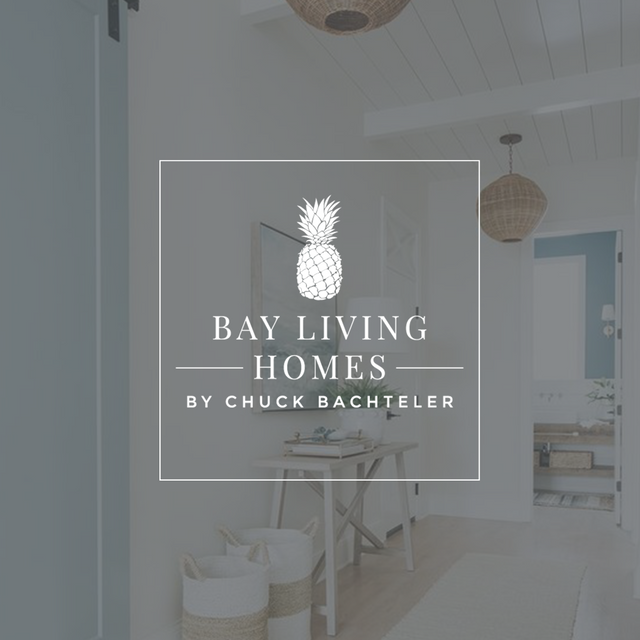 Bay Living Homes by Chuck Bactheler REALTOR®