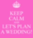 keep-calm-and-lets-plan-a-wedding.png