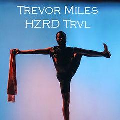 HZRD TRVL Trevor Miles Pittsburgh Media Performance Hazard TravelArt Dance