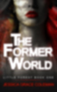 The Former World: A Little Forest Paranormal Mystery Book One