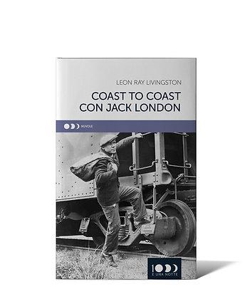 Leon Ray Livingston, Coast to coast con Jack London