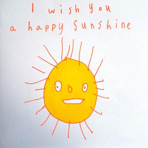 I Wish You Happy Sunshine
