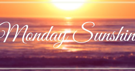Sunshine Monday