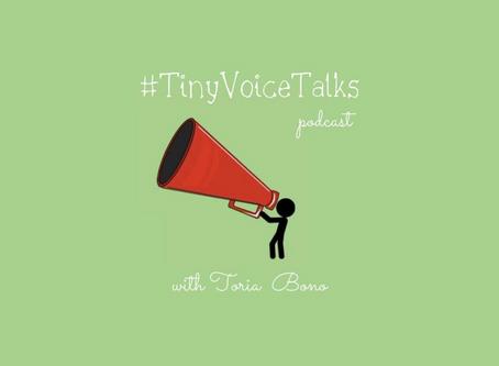 Tiny Voices Really Do Talk