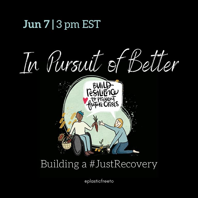 In Pursuit of Better: Building a Just Recovery