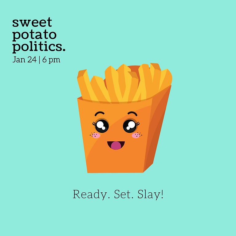 Sweet Potato Politics