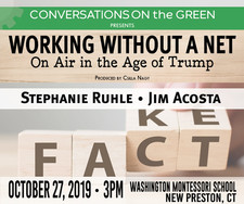 WORKING WITHOUT A NET: On Air in the Age of Trump