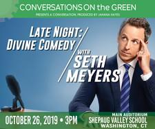 SETH MEYERS: Late Night: Divine Comedy