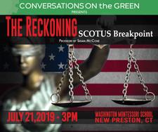 THE RECKONING: SCOTUS Breakpoint