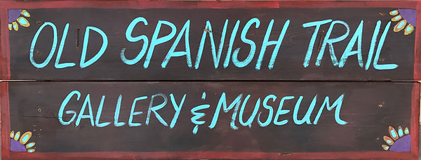 Old spanish trail gallery and museum sign