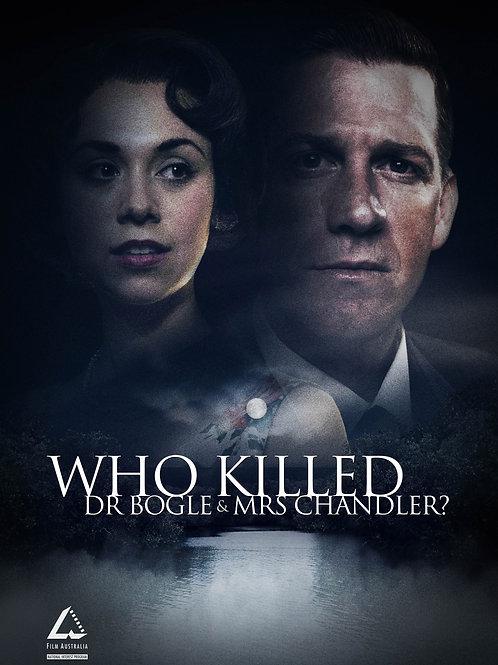 Who Killed Dr Bogle & Mrs Chandler? DVD