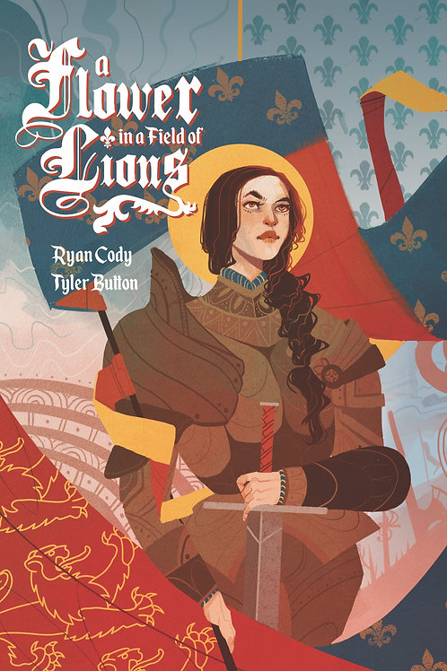 A Flower in a Field of Lions: The Trials of Joan of Arc (Standard Cover)
