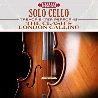 Solo Cello - The Clash's London Calling