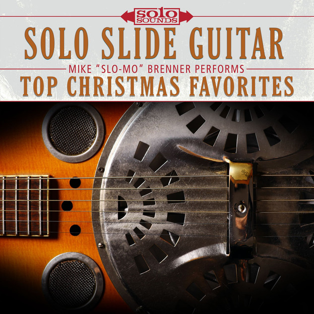 Solo Slide Guitar - Top Christmas Favorites