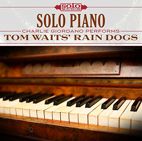 Solo Piano - Tom Waits Rain Dogs